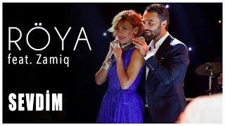 Zamiq ft Röya - Sevdim