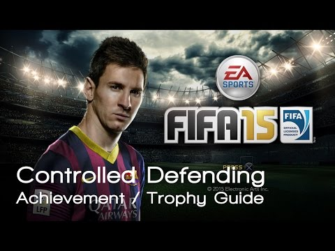 FIFA 15 - Controlled Defending Achievement / Trophy Guide