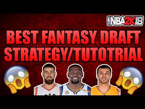 NBA 2K18 BEST FANTASY DRAFT TIPS AND TRICKS