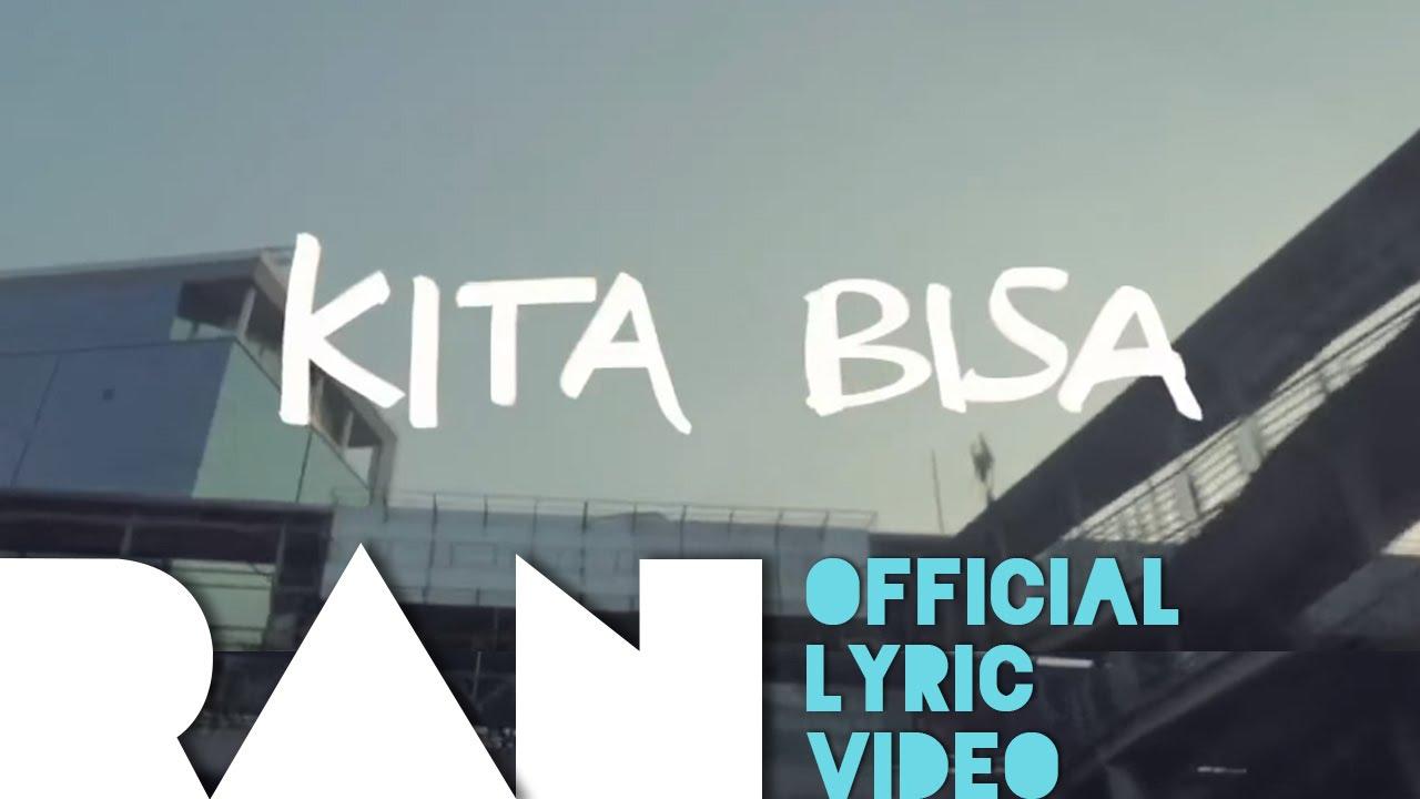 Download RAN - Kita Bisa (feat. Tulus) MP3 Gratis