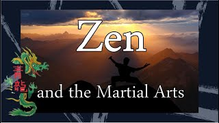 Zen and the Martial Arts