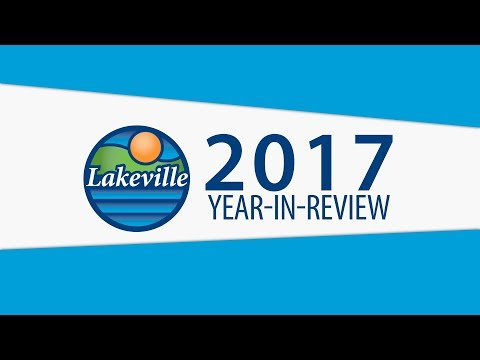 City of Lakeville 2017 Year in Review - January 2018