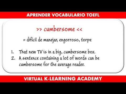 Preparación TOEFL # 5  - Aprender Vocabulario Inglés Avanzado