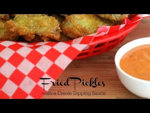 Southern Fried Pickles With A Creole Dipping Sauce