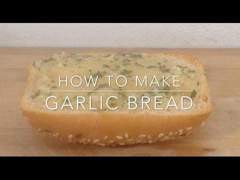 How To Make Garlic Bread - JMC