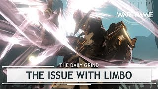 Warframe: The Issue With Limbo - Tips To Not Piss People Off [thedailygrind]
