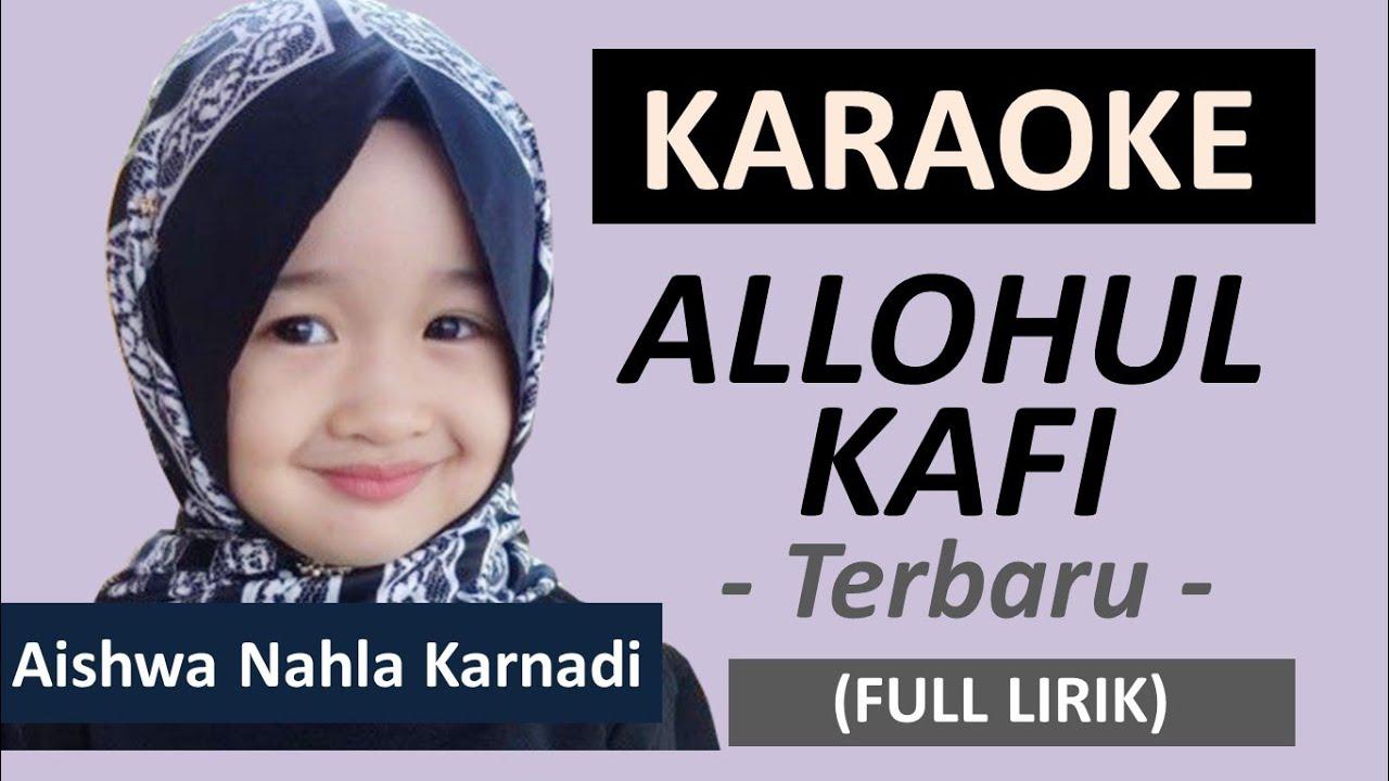 KARAOKE ALLOHUL KAFI AISHWA NAHLA KARNADI - KELUARGA NAHLA VIRAL DI TIKTOK