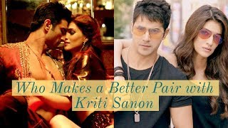 Who Makes a Better Pair with Kriti Sanon