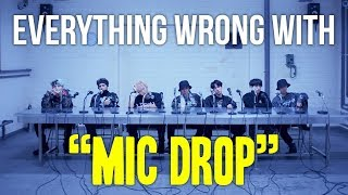 "Everything Wrong With BTS - ""Mic Drop (Remix)"""