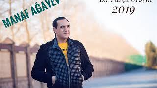 Manaf Ağayev-Bir Parça Ürəyin 2019