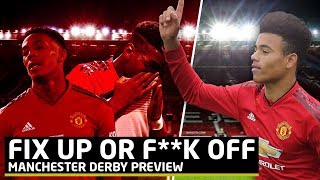 Download Fix Up Or Eff Off!   United vs City Manchester Derby Preview Video
