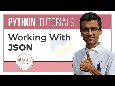 Python Tutorial - 14. Working With JSON