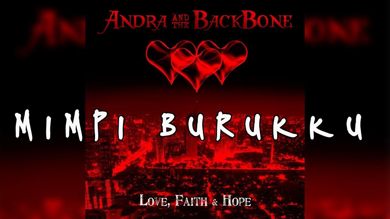 Download Andra And The Backbone - Mimpi Burukku MP3 Gratis