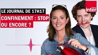 Confinement Stop Ou Encore Le Journal De 17h17