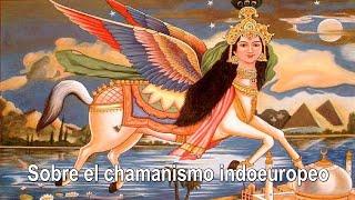 José Virgilio García Trabazo - Sobre El Chamanismo Prehistórico Indoeuropeo