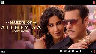 'Aithey Aa' Song Making - Bharat | Salman Khan, Katrina Kaif | Vishal & Shekhar