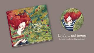 Dàmaris Gelabert - La Dona Del Temps (Àudio Oficial)