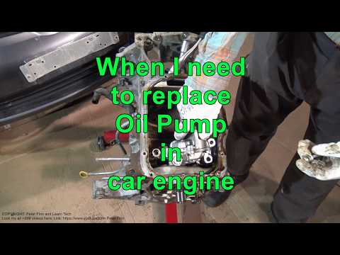 When You need to replace Oil Pump in car engine