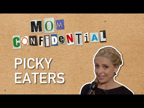 Sarah Michelle Gellar on picky eaters | Mom Confidential
