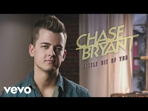 Chase Bryant - Little Bit of You (Audio)