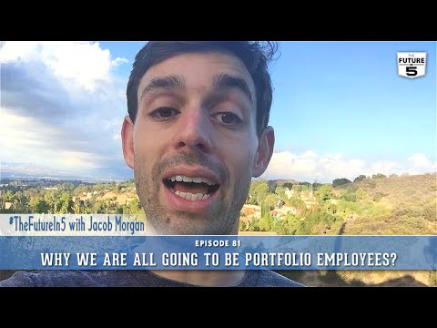 Why We Are All Going To Be Portfolio Employees