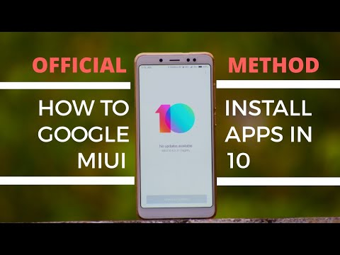 How to install Google apps in MIUI 10 easily