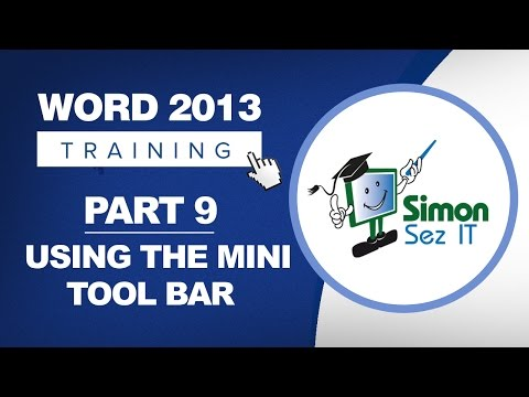 Word 2013 for Beginners Part 9: Using the Mini Toolbar
