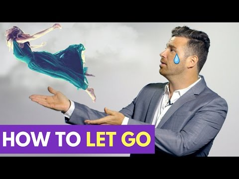 How to Let Go of Someone You Love | Adam LoDolce