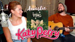 Daisies   Katy Perry   Best Cover Ever   Ryan Inglis & Liz Romey