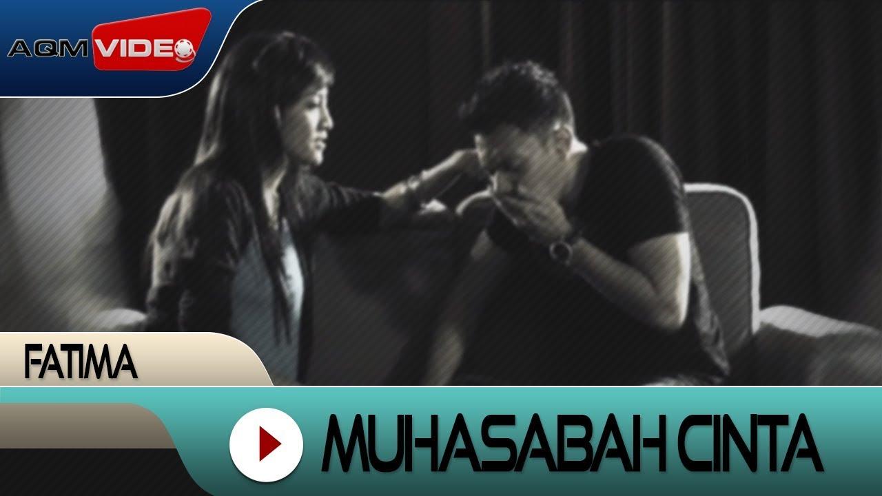 Fatima - Muhasabah Cinta | Official Video