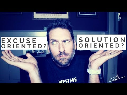 Excuse or Solution Oriented? | SwenkToday #73