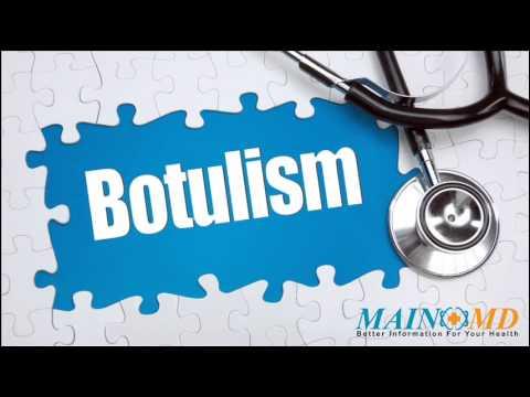 Botulism ¦ Treatment and Symptoms