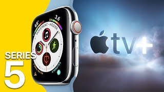Apple Watch Series 5 leaks + Apple TV+ for $9.99 a month?