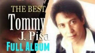 Kumpulan Lagu Tommy J Pisa Full Album   Lagu Nonstop Terbaik The Best Of Tommy J Pisa