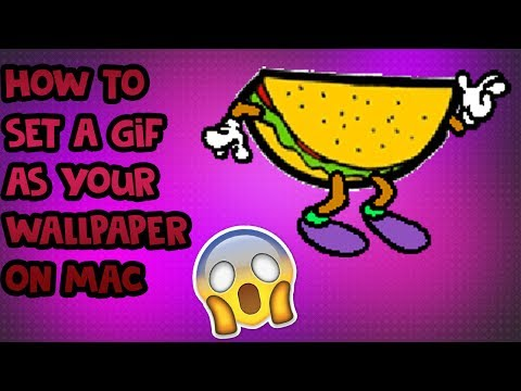 How to set a GIF as a wallpaper | MAC Tutorial |