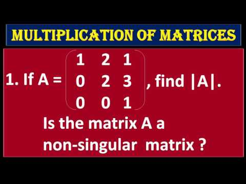 4.9 If A is a given Matrix, Find |A|, Is it Singular or Nonsingular Matrix? for CLASS 12