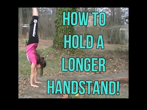 How To Hold A Longer Handstand | Gymnastics Tutorial
