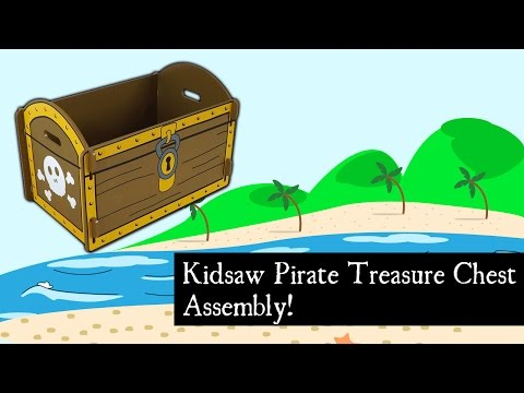 How to Assemble The Kidsaw Pirate Treasure Chest Toy Box
