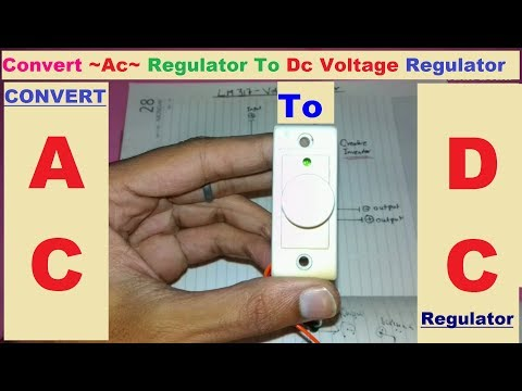 Convert Any Ac Voltage Regulator To Dc voltage Regulator !