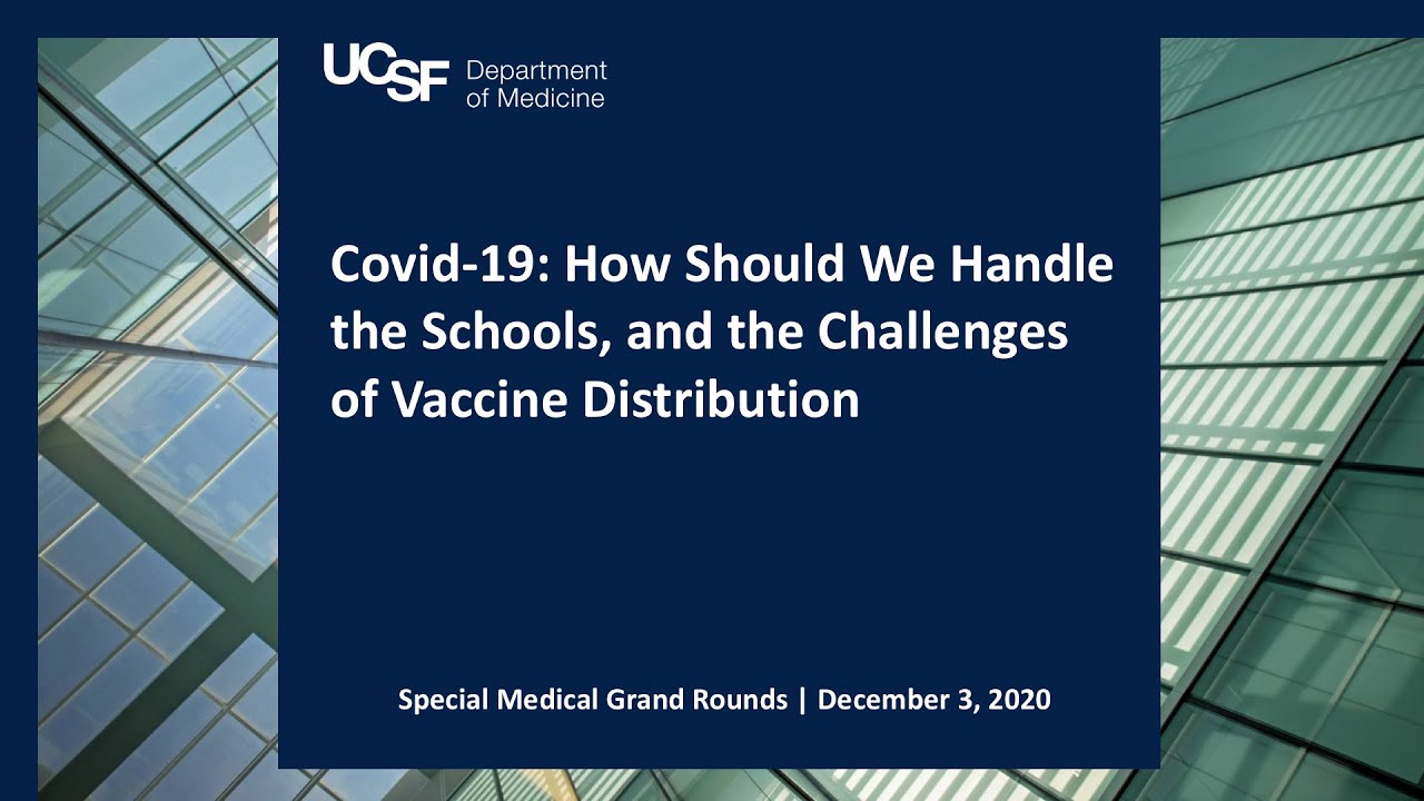 Covid-19: How Should We Handle the Schools, and the Challenges of Vaccine Distribution