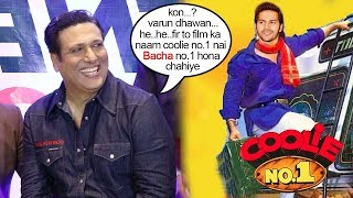 Govinda INSULTS Varun Dhawan For Replacing Him in Coolie No.1 Remake