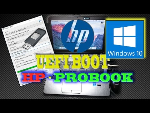 How to make UEFI Bootable Windows 10 & Run UEFI on HP ProBook Series