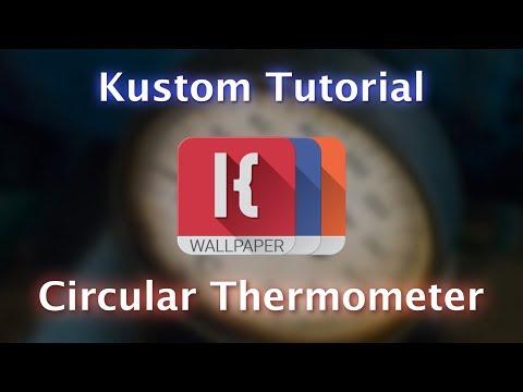 Kustom Tutorial - Circular Thermometer - Fahrenheit and Celsius