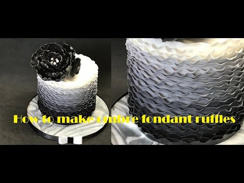 How to make ombre fondant ruffles