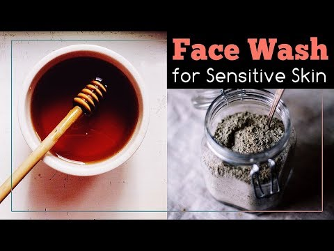 Face Wash for Sensitive Skin (Simple and Quick Recipe)