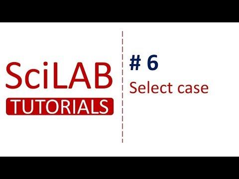 SciLab Tutorials # 6 - Use of Select Case in SciLab