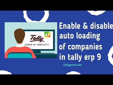 enable and disable automatic loading of companies in tally erp9 and older versions