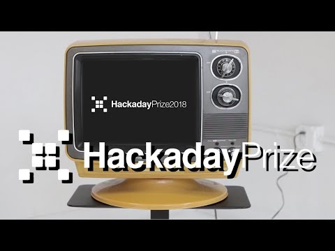 Hackaday Prize 2018 Announcement