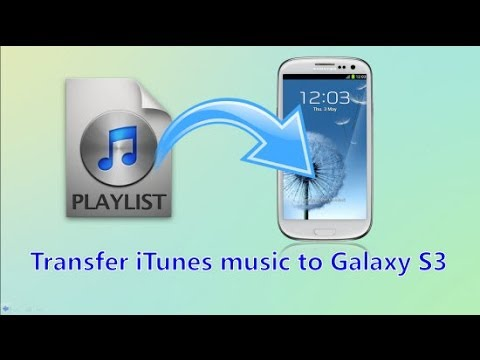 Transfer/Sync iTunes music to Samsung Galaxy S3