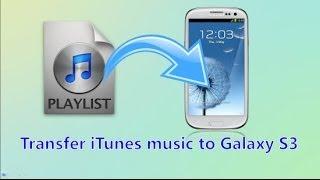 Transfersync Itunes Music To Samsung Galaxy S3